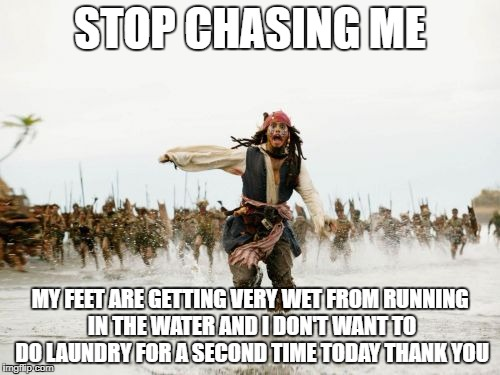 How Do I Know If I'm Chasing Him?